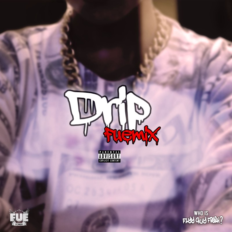 Drip Fuemix Artwork